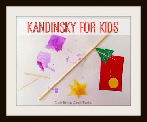 Kandinsky for Kids Process Art Left Brain Craft Brain