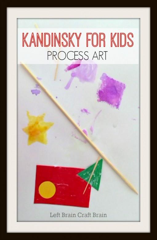 Kandinsky for Kids Process Art Left Brain Craft Brain pin