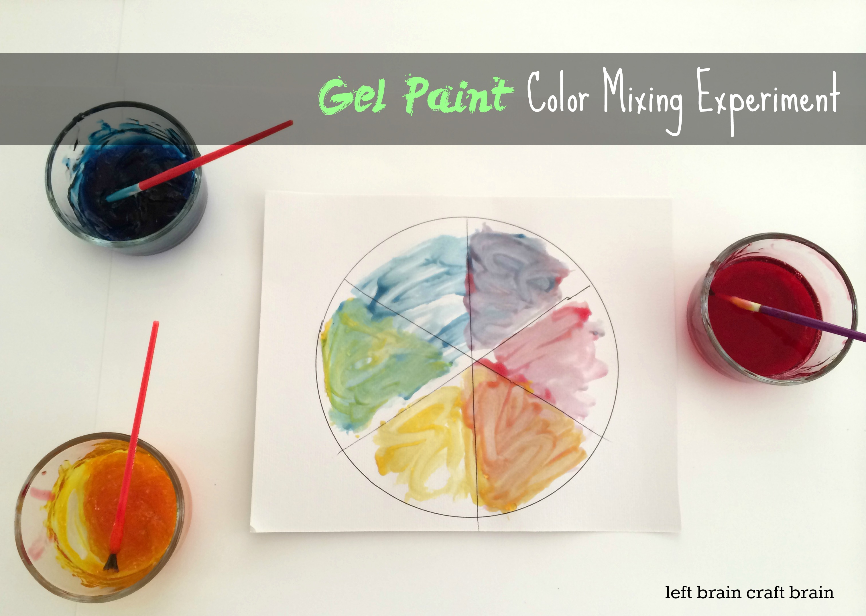 gel paint color mixing experiment left brain craft brain