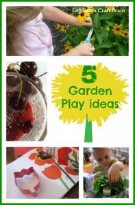 5 garden play ideas left brain craft brain
