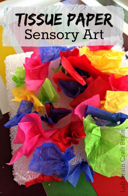 tissue paper sensory art left brain craft brain