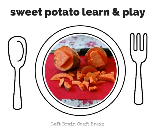 Sweet Potato Learn & Play Left Brain Craft Brain