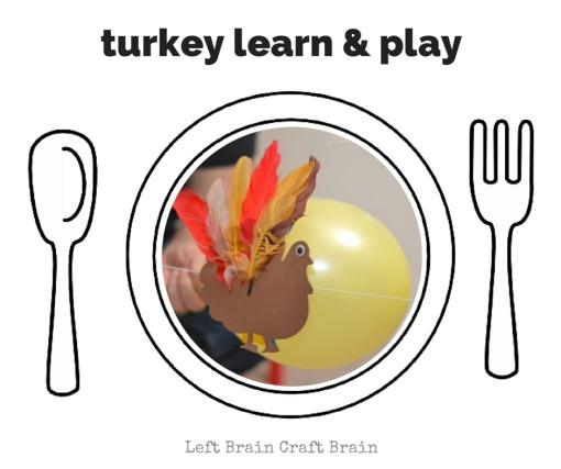 Turkey Learn & Play Left Brain Craft Brain