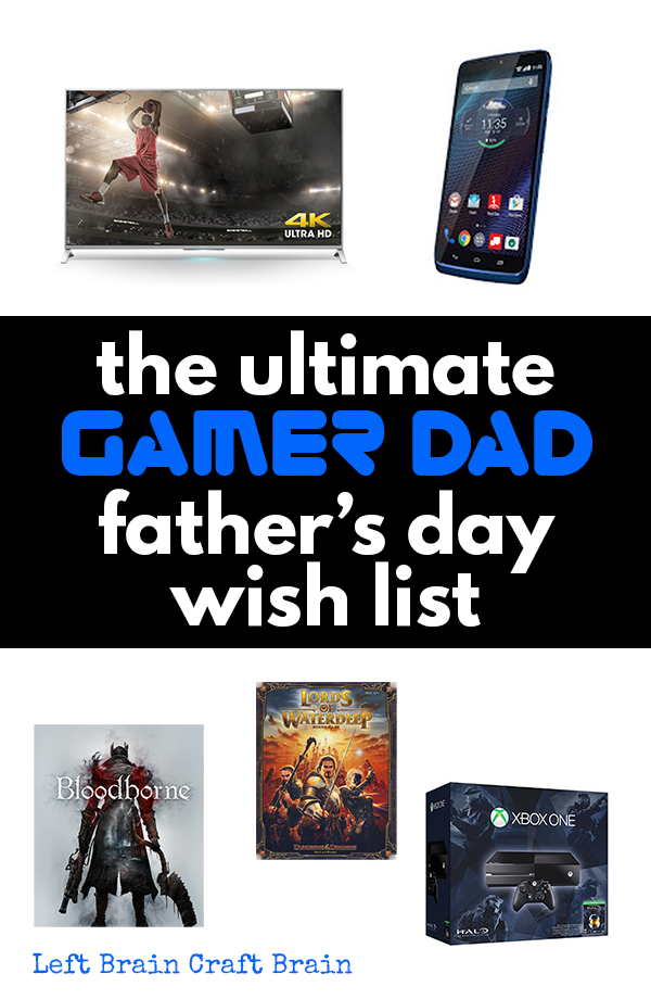 The Ultimate Gamer Dad Father's Day Wish List