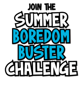Join the Summer Boredom Buster Challenge