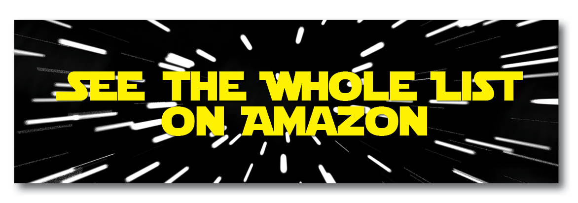 See the Whole Star Wars List on Amazon button v2