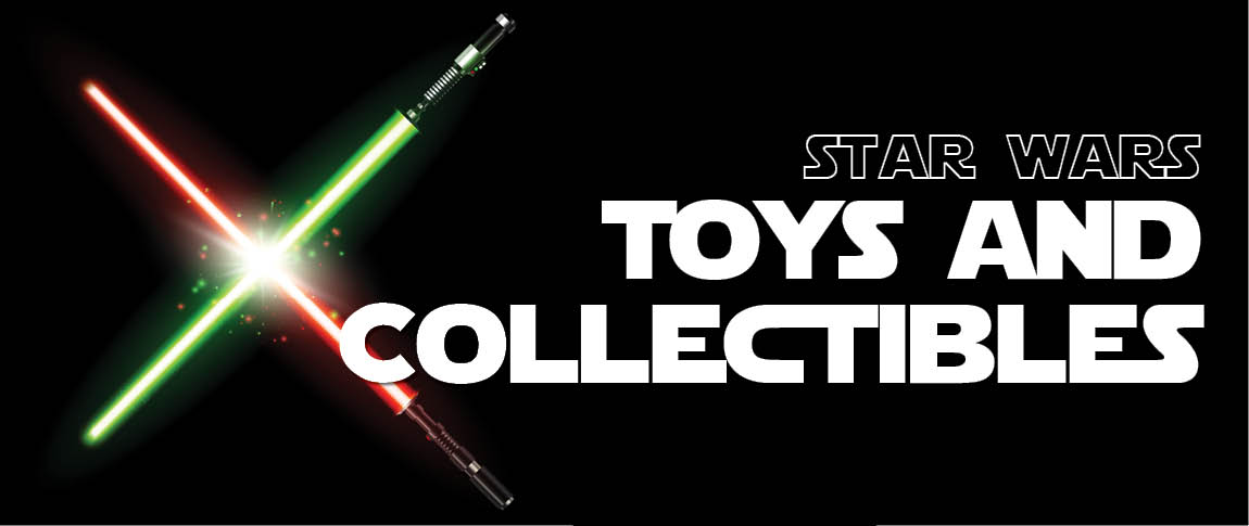 Star Wars Toys and Collectibles