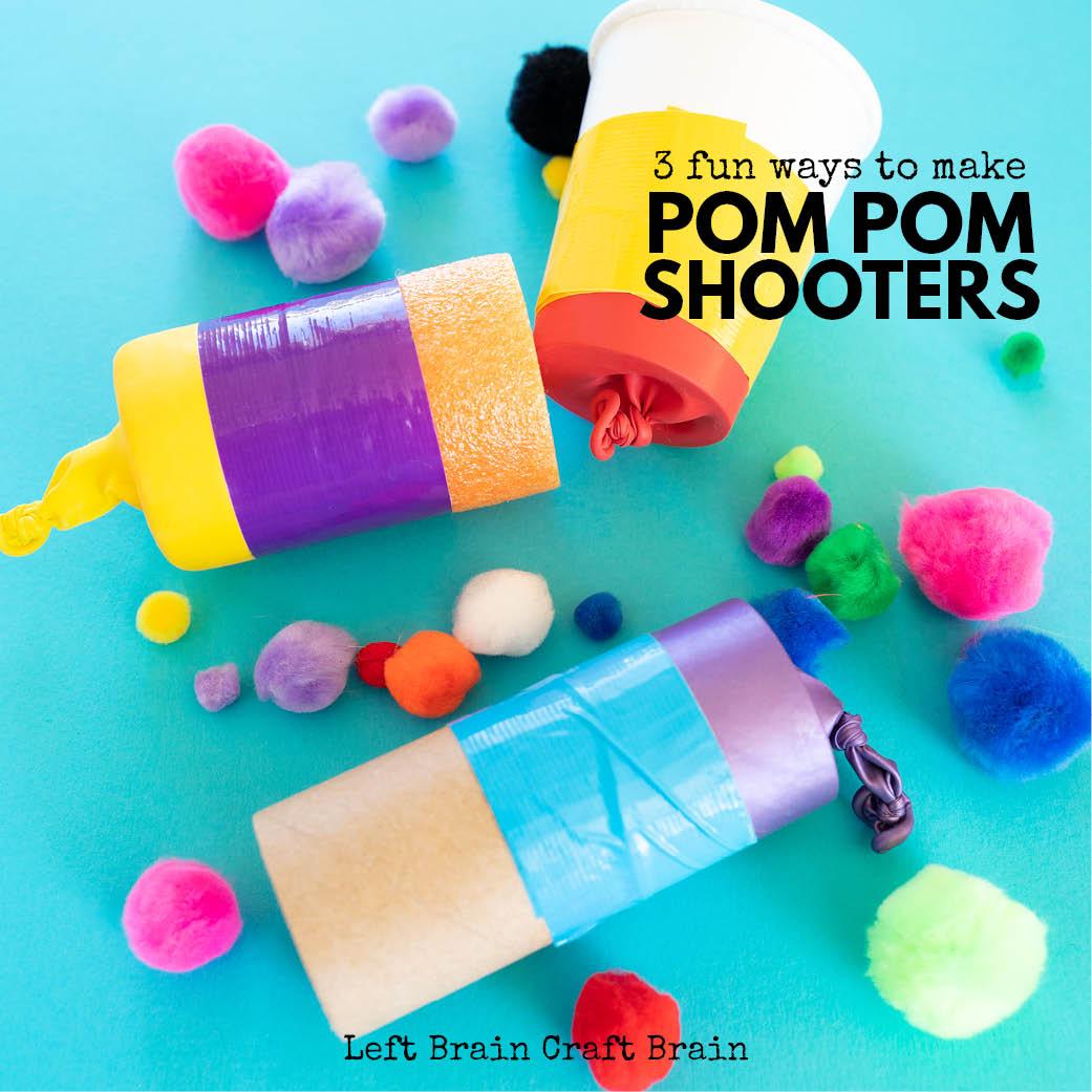 three fun ways to make pom pom shooters